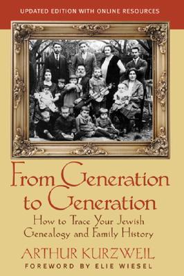 From Generation to Generation by Arthur Kurzweil
